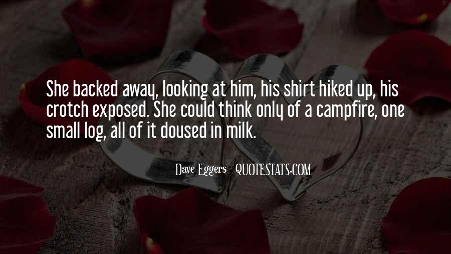 Dave Eggers Quotes #1393016
