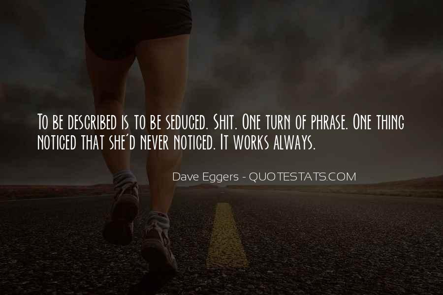 Dave Eggers Quotes #1482736