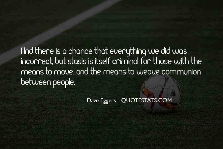 Dave Eggers Quotes #1485250