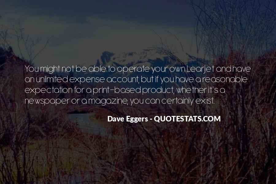 Dave Eggers Quotes #1541634