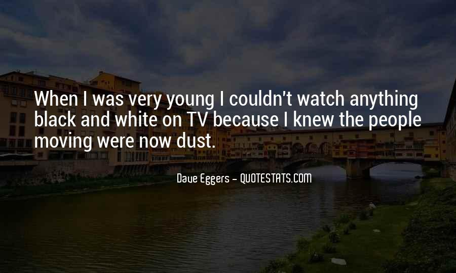 Dave Eggers Quotes #1606756