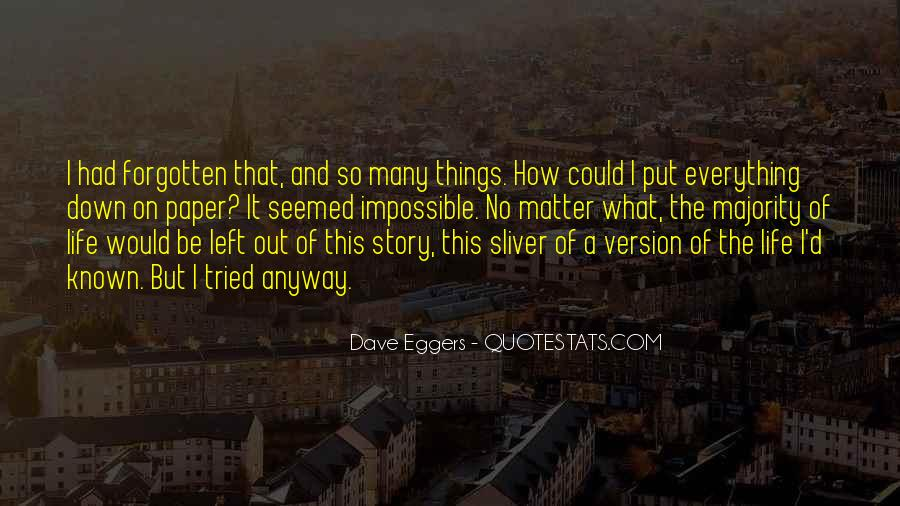 Dave Eggers Quotes #1652743