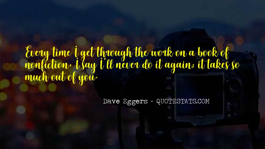 Dave Eggers Quotes #228531