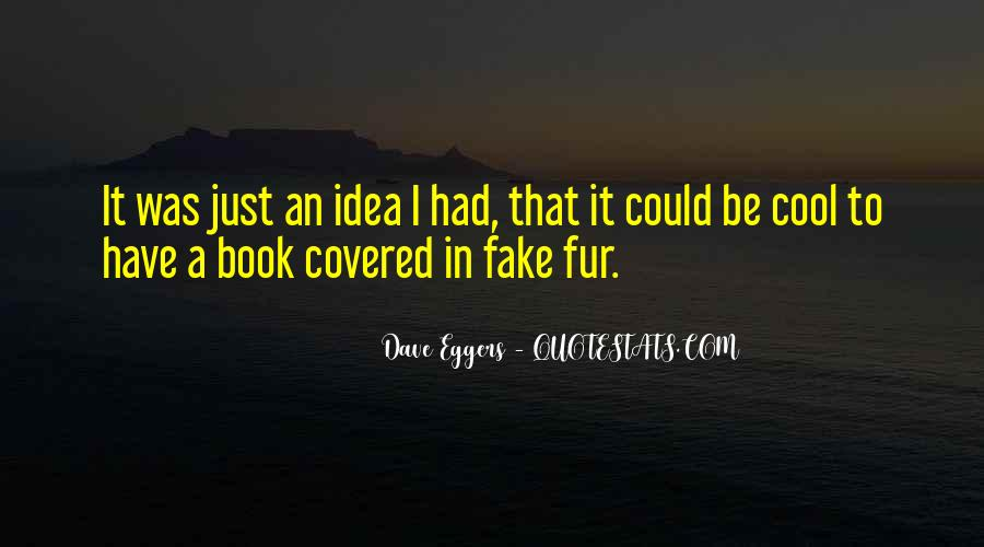 Dave Eggers Quotes #570971