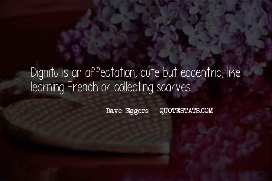 Dave Eggers Quotes #618518