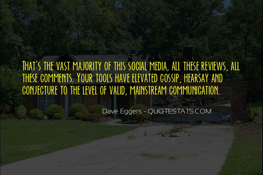 Dave Eggers Quotes #76773