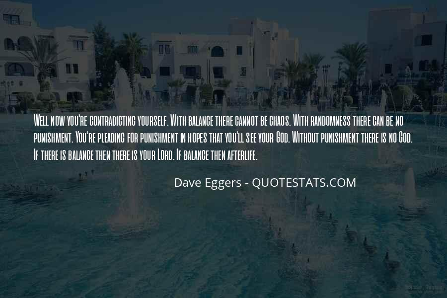 Dave Eggers Quotes #778314