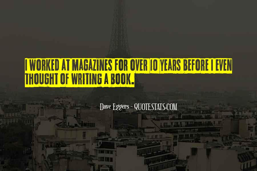Dave Eggers Quotes #8899