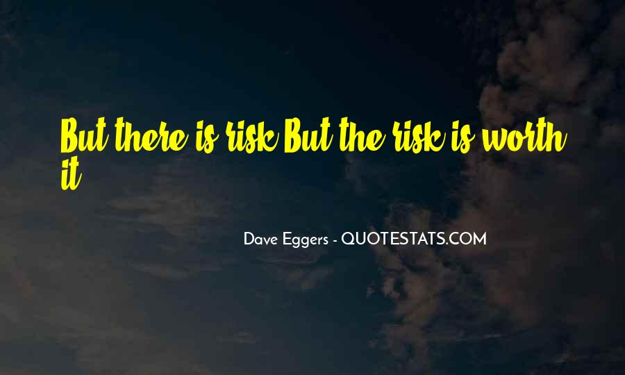 Dave Eggers Quotes #954093