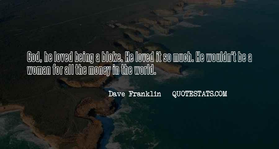 Dave Franklin Quotes #1150687