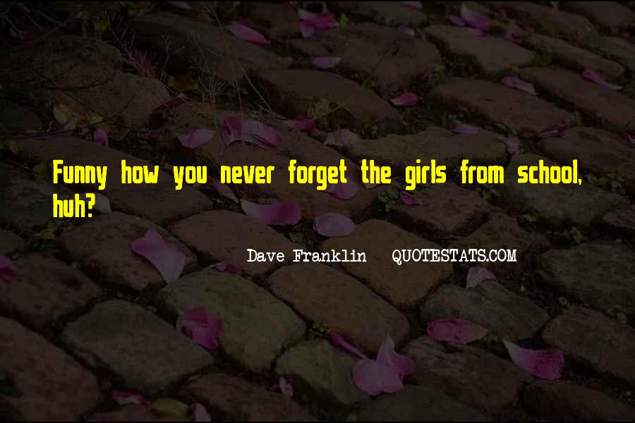Dave Franklin Quotes #321548