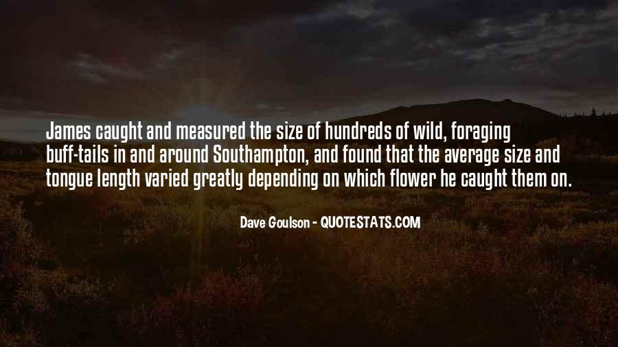 Dave Goulson Quotes #570841