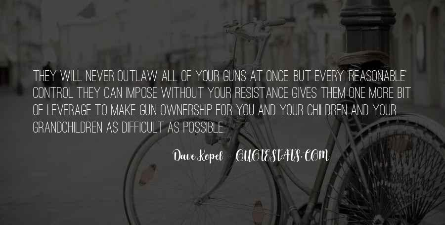 Dave Kopel Quotes #280966