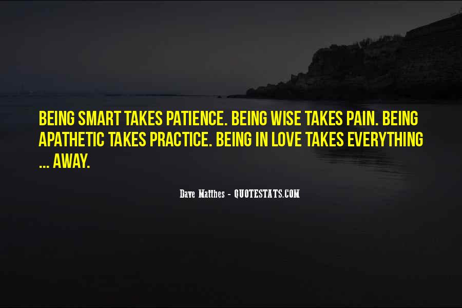 Dave Matthes Quotes #1287448