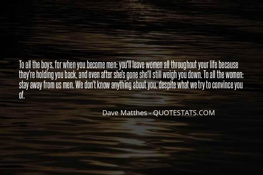 Dave Matthes Quotes #212051