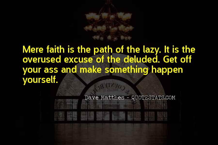 Dave Matthes Quotes #647328