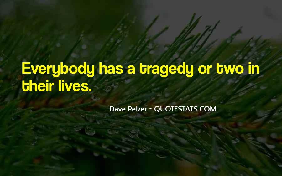Dave Pelzer Quotes #1193151