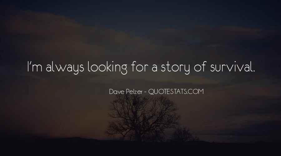 Dave Pelzer Quotes #1278388