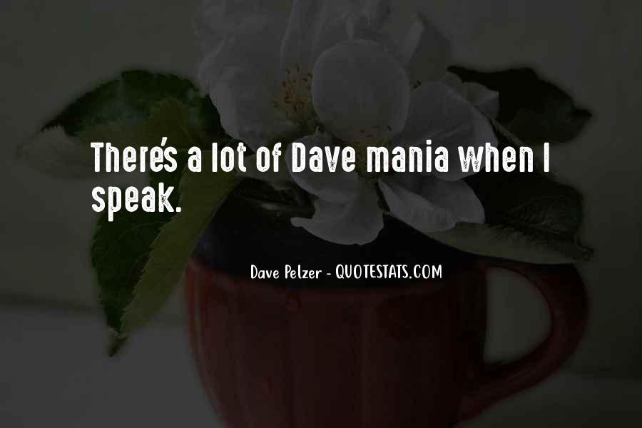 Dave Pelzer Quotes #1383034