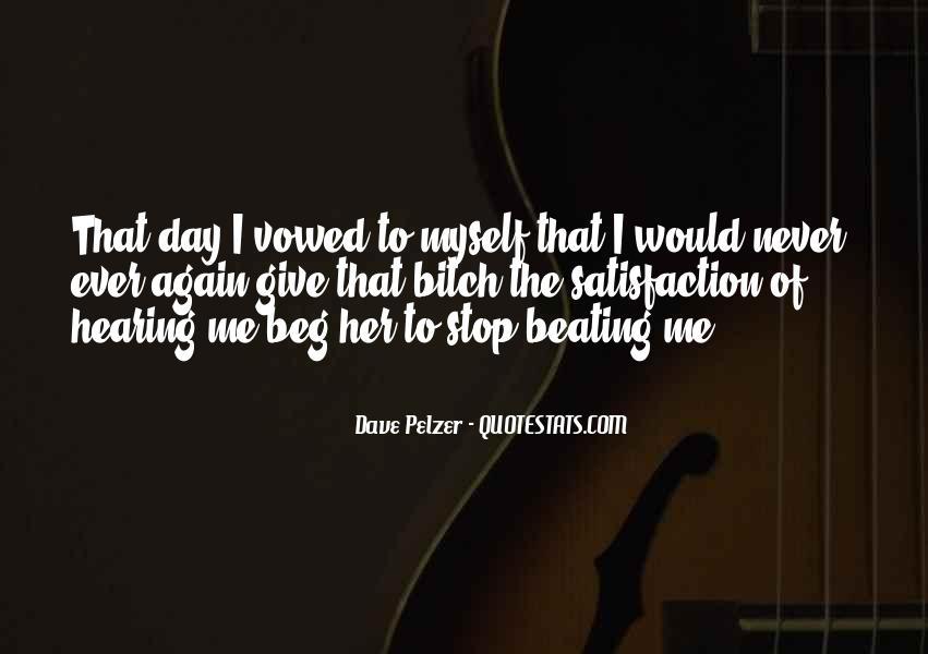 Dave Pelzer Quotes #1535250