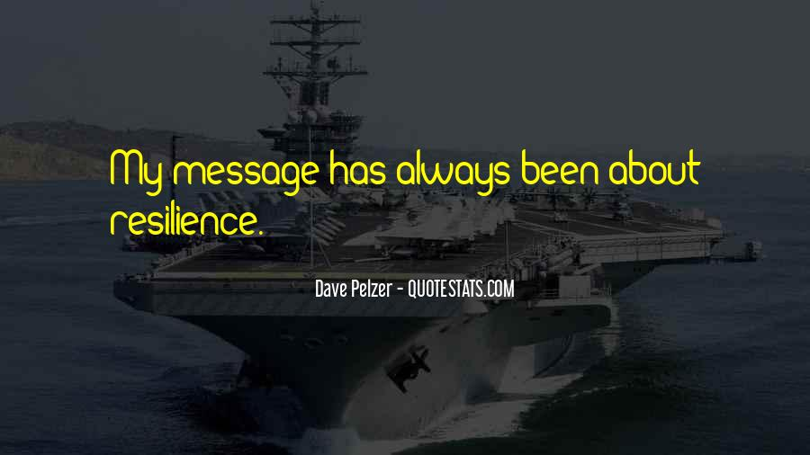 Dave Pelzer Quotes #1634293