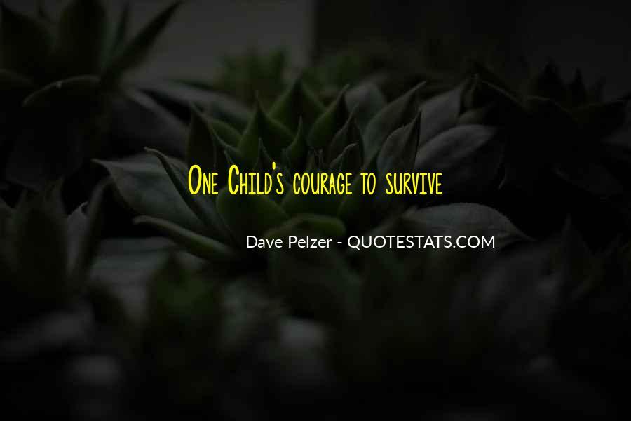 Dave Pelzer Quotes #1666637