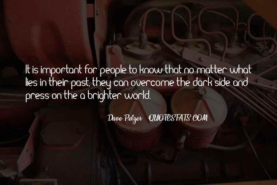 Dave Pelzer Quotes #1714250
