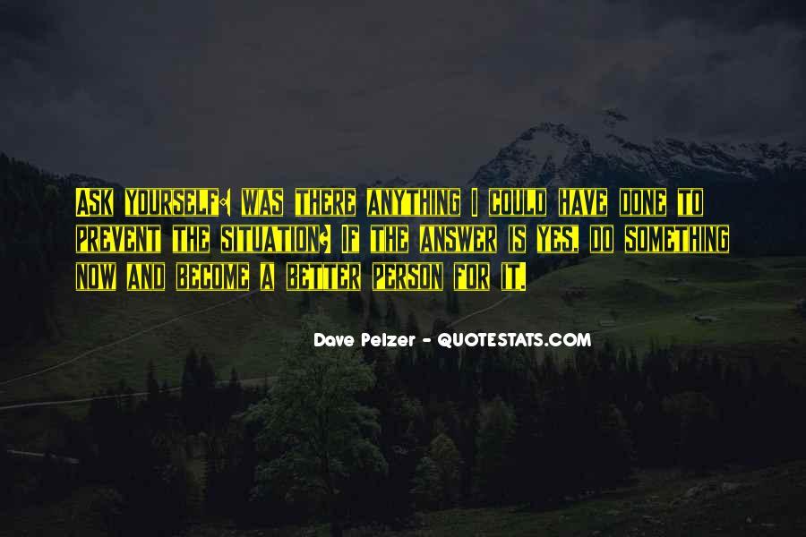 Dave Pelzer Quotes #175465