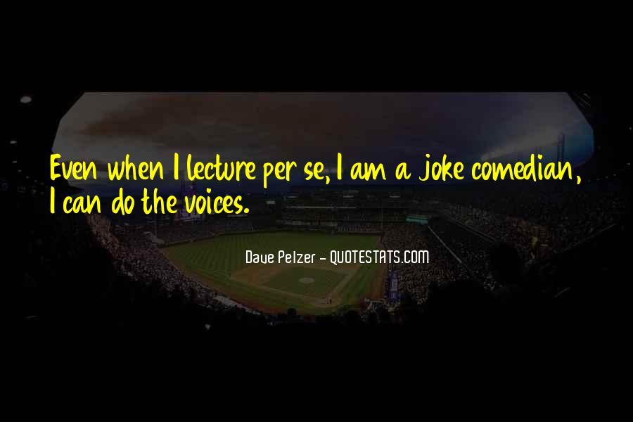 Dave Pelzer Quotes #1796161
