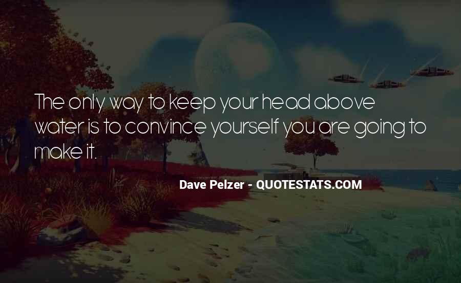 Dave Pelzer Quotes #1821422