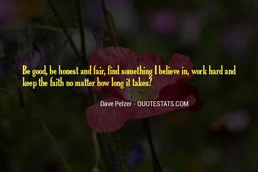 Dave Pelzer Quotes #1869441