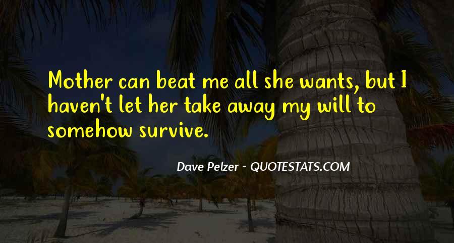 Dave Pelzer Quotes #200573