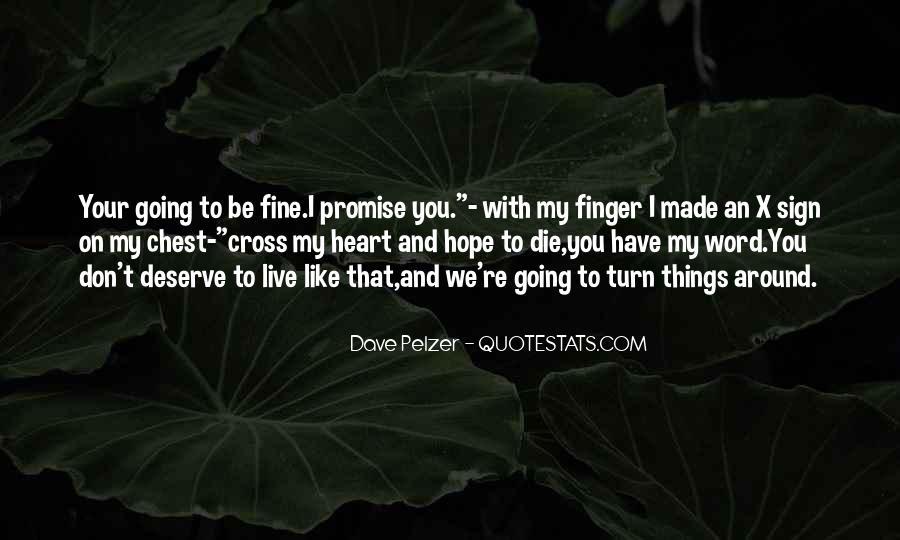 Dave Pelzer Quotes #352062