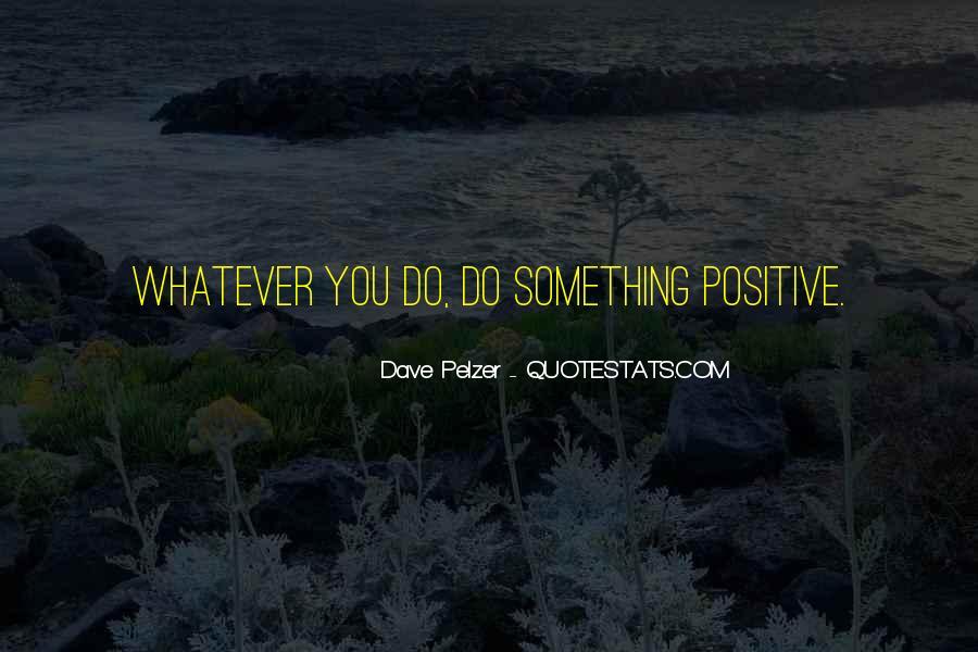 Dave Pelzer Quotes #394847