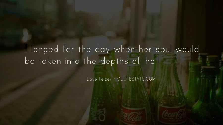 Dave Pelzer Quotes #437090