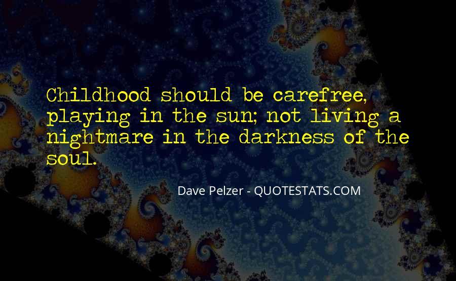 Dave Pelzer Quotes #534627