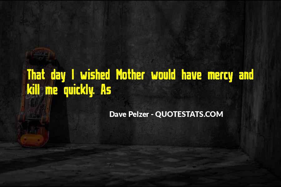 Dave Pelzer Quotes #590381