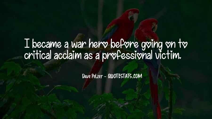 Dave Pelzer Quotes #610542