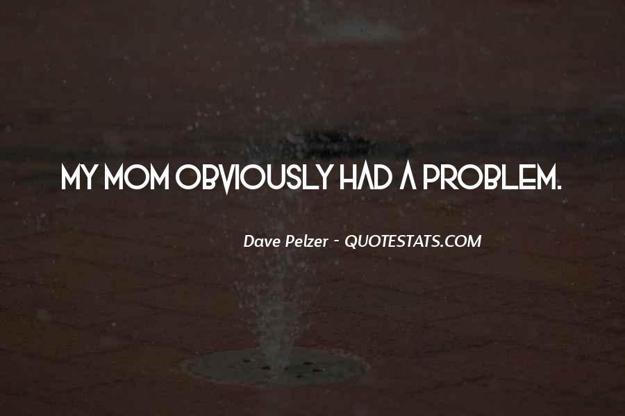 Dave Pelzer Quotes #717888