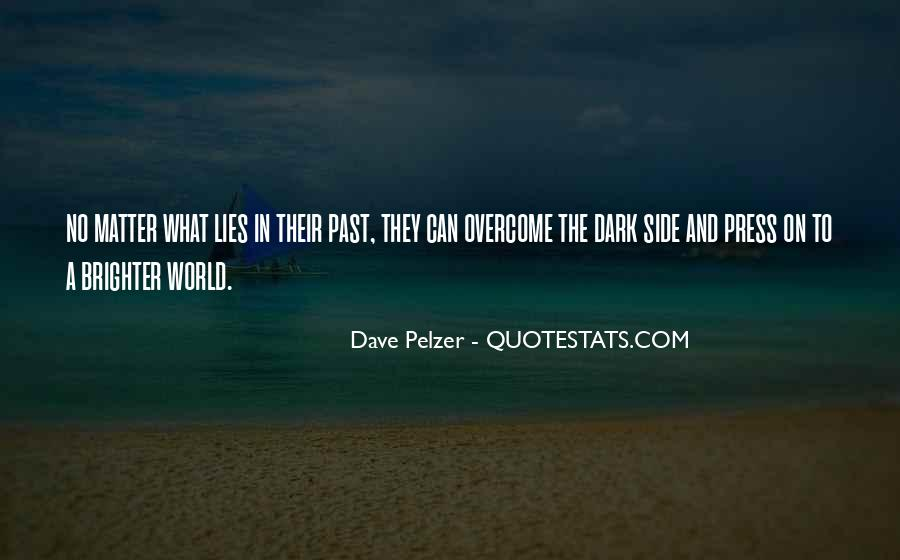 Dave Pelzer Quotes #742924