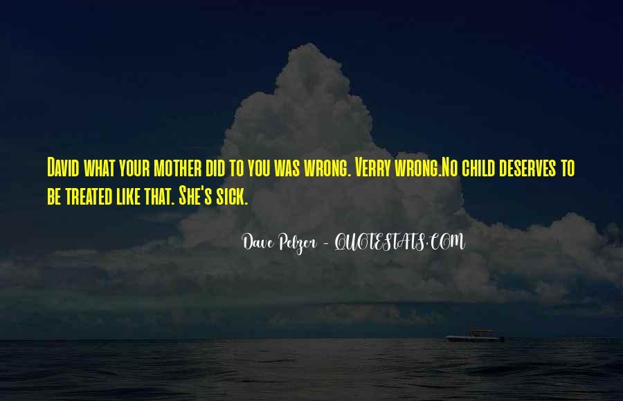 Dave Pelzer Quotes #842551