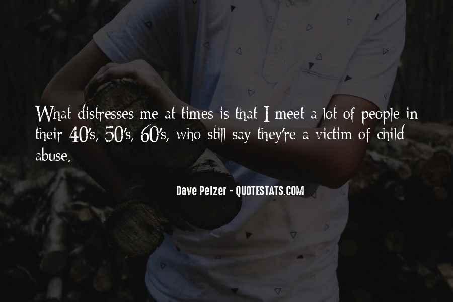 Dave Pelzer Quotes #954058