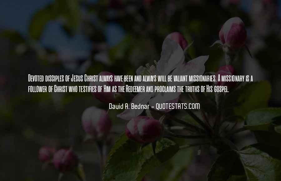 David A. Bednar Quotes #1075449