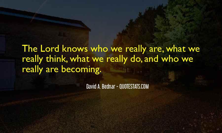 David A. Bednar Quotes #1084582