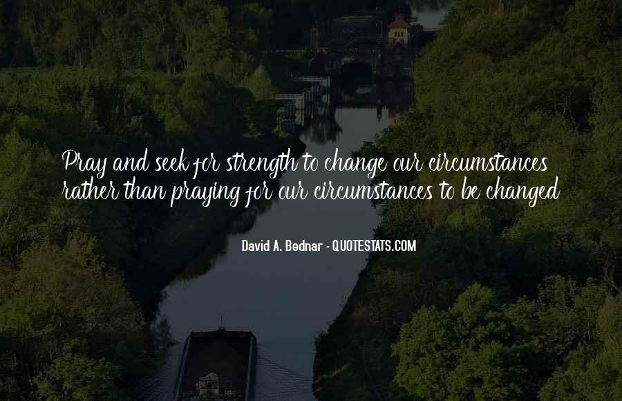 David A. Bednar Quotes #1221269