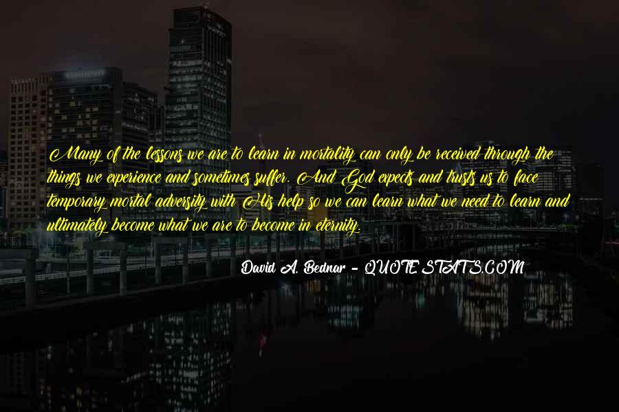 David A. Bednar Quotes #1475058