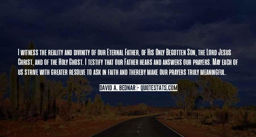 David A. Bednar Quotes #1583011