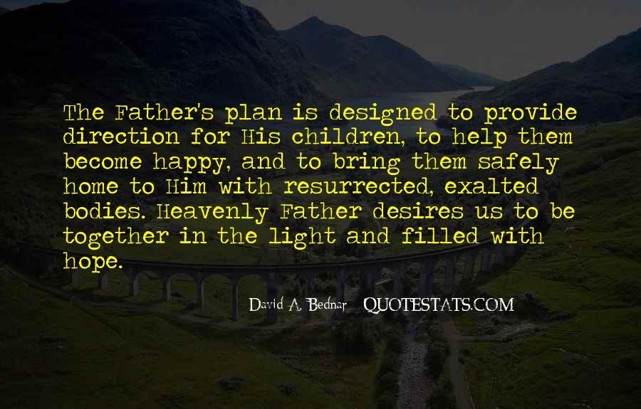 David A. Bednar Quotes #1873226