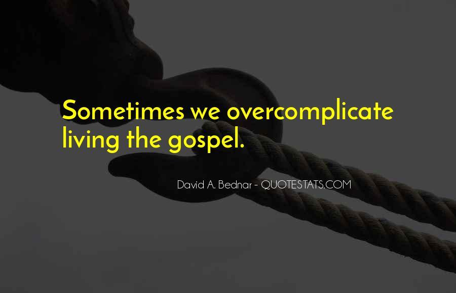 David A. Bednar Quotes #598410