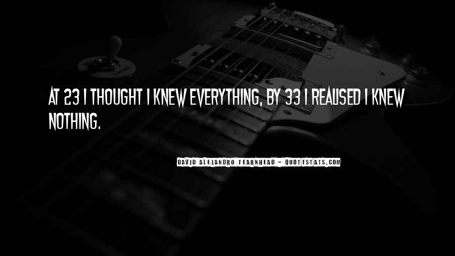 David Alejandro Fearnhead Quotes #1119892